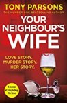 Book cover: Your neighbour's wife