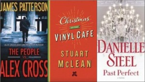 New books: The People vs. Alex Cross, Past Perfect, Christmas at the Vinyl Cafe