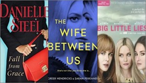 New book covers: Fall from grace, Wife between us, Big little lies [DVD]