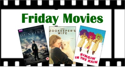 Friday Movies graphic: Dunkirk, The Zookeeper's Wife, Singin' in the Rain