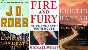 new book covers: Dark in death, Fire and fury, The great alone