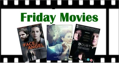 Friday movie signs: Face of an angel, Face of love, Doubt