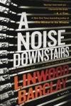 Book cover: A noise downstairs