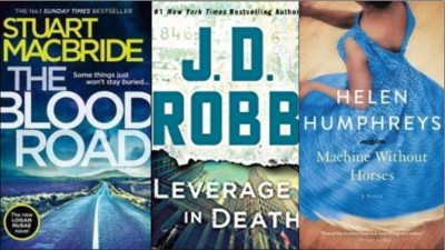 New book covers: The blood road, Leverage in death, Machine without horses