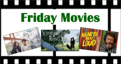 Movie posters: The sweet life, Sophie and the rising sun, Hearts beat loud