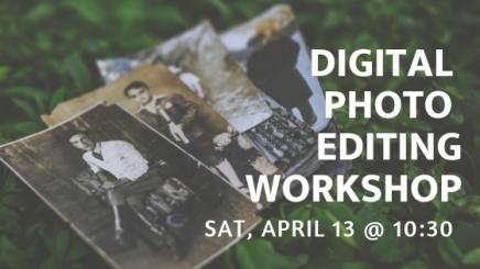 Photo Editing – Sat, Apr13