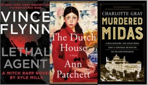 New Books: Lethal agent, The Dutch house., Murdered Midas