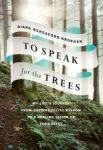 Book cover: To speak for the trees
