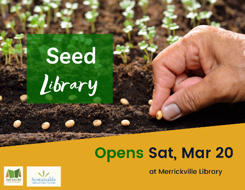 Seed library opens Mar 20 sign