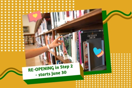Library Enters Step 3 – July16