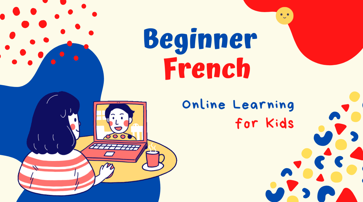 Graphic for online French class for kids